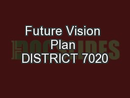Future Vision Plan DISTRICT 7020