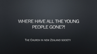 Where have all the young people gone?! PowerPoint PPT Presentation