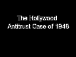 The Hollywood Antitrust Case of 1948