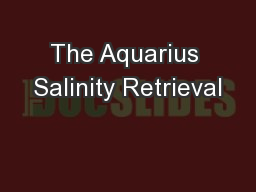 The Aquarius Salinity Retrieval