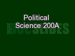 Political Science 200A PowerPoint PPT Presentation