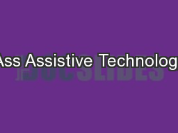 Ass Assistive Technology PowerPoint PPT Presentation