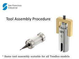 * Same tool assembly suitable for all Toodles models