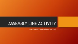 ASSEMBLY LINE ACTIVITY PowerPoint PPT Presentation