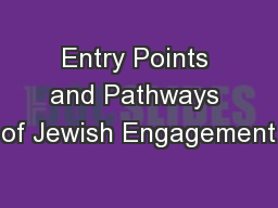 Entry Points and Pathways of Jewish Engagement