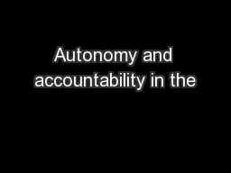 Autonomy and accountability in the