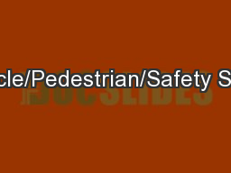 Bicycle/Pedestrian/Safety Study