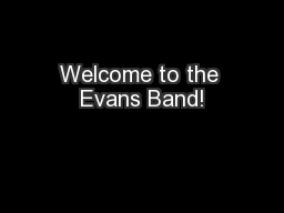 Welcome to the Evans Band!