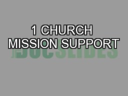 1 CHURCH MISSION SUPPORT PowerPoint PPT Presentation
