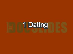 1 Dating & Relationships 101: Part 1 PowerPoint PPT Presentation