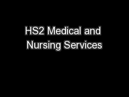 HS2 Medical and Nursing Services