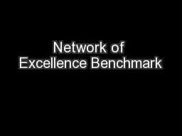 Network of Excellence Benchmark PowerPoint PPT Presentation