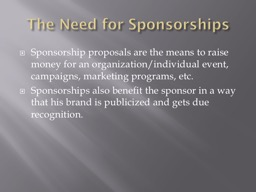 The Need for Sponsorships