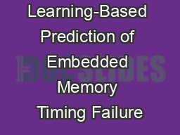 Learning-Based Prediction of Embedded Memory Timing Failure