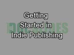 Getting Started in Indie Publishing