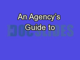 An Agency's Guide to