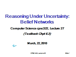 CPSC 322, Lecture 26 PowerPoint PPT Presentation
