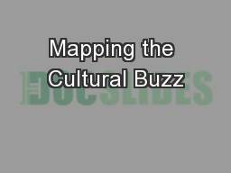 Mapping the Cultural Buzz