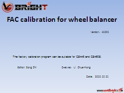 FAC calibration for wheel balancer