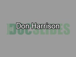 Don Harrison PowerPoint PPT Presentation