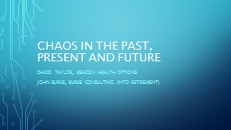 Chaos in the past, present and future PowerPoint Presentation, PPT - DocSlides