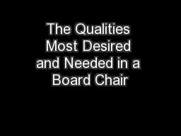 The Qualities Most Desired and Needed in a Board Chair