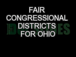 FAIR CONGRESSIONAL DISTRICTS FOR OHIO