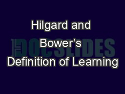 Hilgard and Bower's Definition of Learning