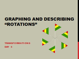 "Graphing and Describing ""Rotations"" PowerPoint PPT Presentation"