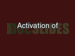 Activation of