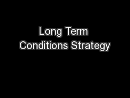 Long Term Conditions Strategy PowerPoint PPT Presentation