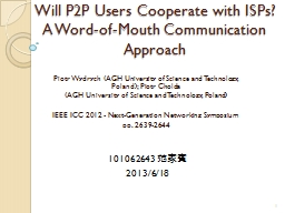 Will P2P Users Cooperate with ISPs?