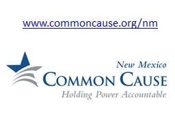 www.commoncause.org/nm PowerPoint PPT Presentation