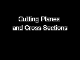 Cutting Planes and Cross Sections