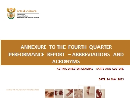 ANNEXURE TO THE fourth QUARTER PERFORMANCE REPORT – ABBRE PowerPoint PPT Presentation