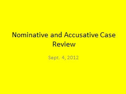 Nominative and Accusative Case Review