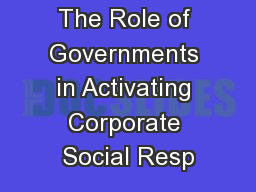 The Role of Governments in Activating Corporate Social Resp