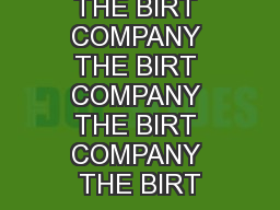 THE BIRT COMPANY THE BIRT COMPANY THE BIRT COMPANY THE BIRT PowerPoint PPT Presentation