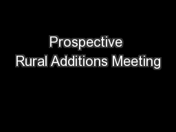 Prospective Rural Additions Meeting