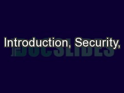 Introduction, Security,