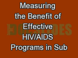 Measuring the Benefit of Effective HIV/AIDS Programs in Sub