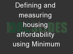 Defining and measuring housing affordability using Minimum