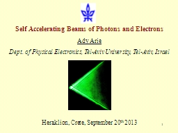 1 Self Accelerating Beams of Photons and Electrons