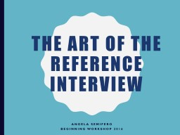 The Art of the Reference Interview