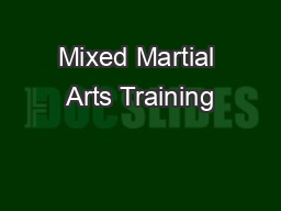Mixed Martial Arts Training PDF document - DocSlides