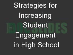 Strategies for Increasing Student Engagement in High School