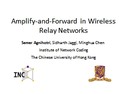 Amplify-and-Forward in Wireless Relay Networks