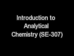 Introduction to Analytical Chemistry (SE-307)