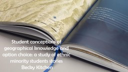 Student conceptions of geographical knowledge and option ch