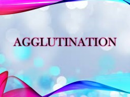 Agglutination PowerPoint PPT Presentation